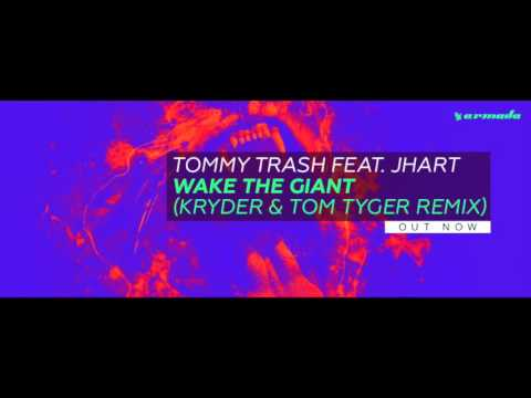 Tommy Trash feat. JHart - Wake The Giant (Kryder & Tom Tyger Remix)