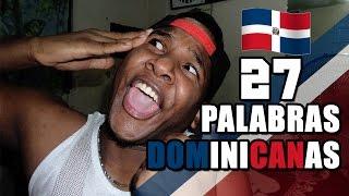 Las 27 palabras mas usadas de república dominicana | SensualNegro