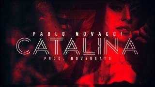 Pablo Novacci - Catalina [prod. NovyBeatz]