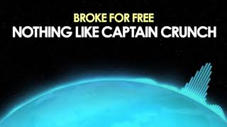 Broke For Free – Nothing Like Captain Crunch [Hip Hop] 🎵 from Royalty Free Planet™