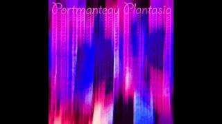 Portmanteau Plantasia Vol. 1