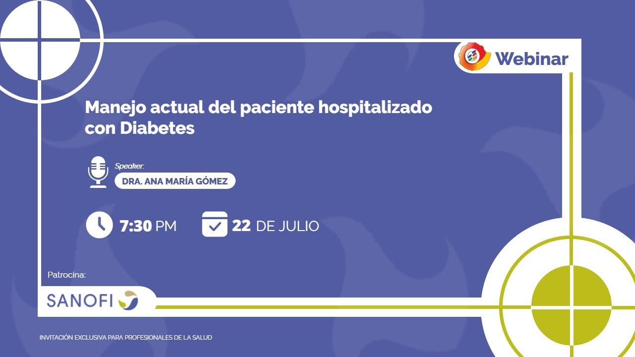 Download WEBINAR - Manejo actual del paciente hospitalizado con Diabetes