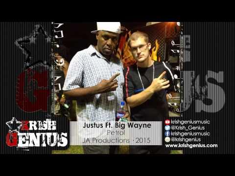 Justus Ft. Big Wayne - Petrol [Life Support Riddim] July 2015