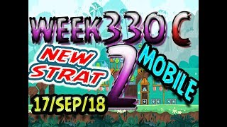 Angry Birds Friends Tournament Level 2 Week 330-A NEW STRAT Highscore POWER-UP walkthrough