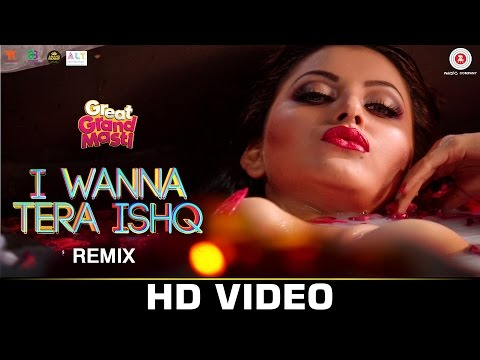 I Wanna Tera Ishq - REMIX | Great Grand Masti | Riteish,Vivek,Aftab, Urvashi | DJ NOTORIOUS | Shivi