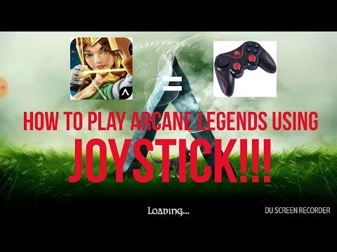 How To Play ARCANE LEGENDS PC Using CONTROLLER! 2018!