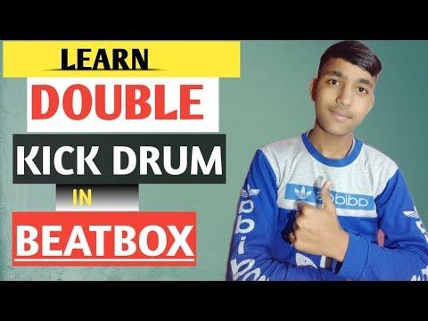 How to  beatbox-Double kick Drum |Double kick drum Tutorial in hindi|