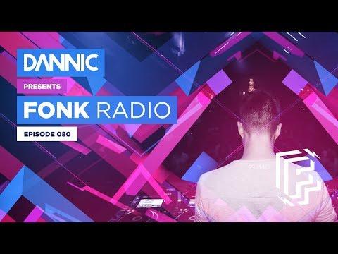 DANNIC Presents: Fonk Radio | FNKR080
