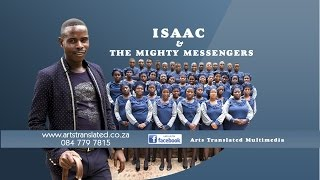 ISAAC & THE MIGHTY MESSENGERS - Le dutsi