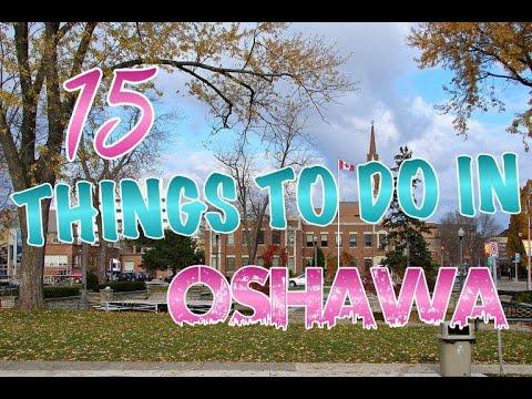 Top 15 Things To Do In Oshawa, Ontario, Canada