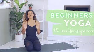 15 Minute BEGINNERS YOGA | Real Time | Full Sequence
