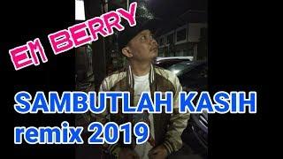 DJ SAMBUTLAH KASIH - special DJ AFROAMAN REMIX 2019