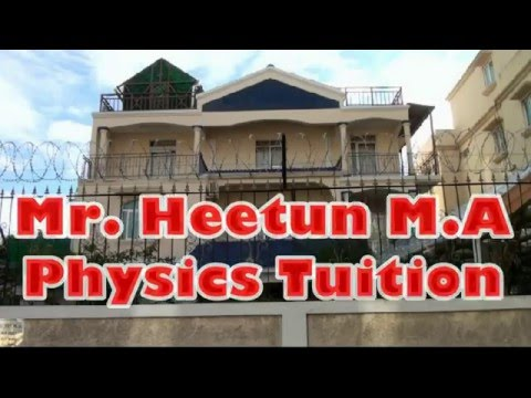 Afzal Heetun Physics Tuition