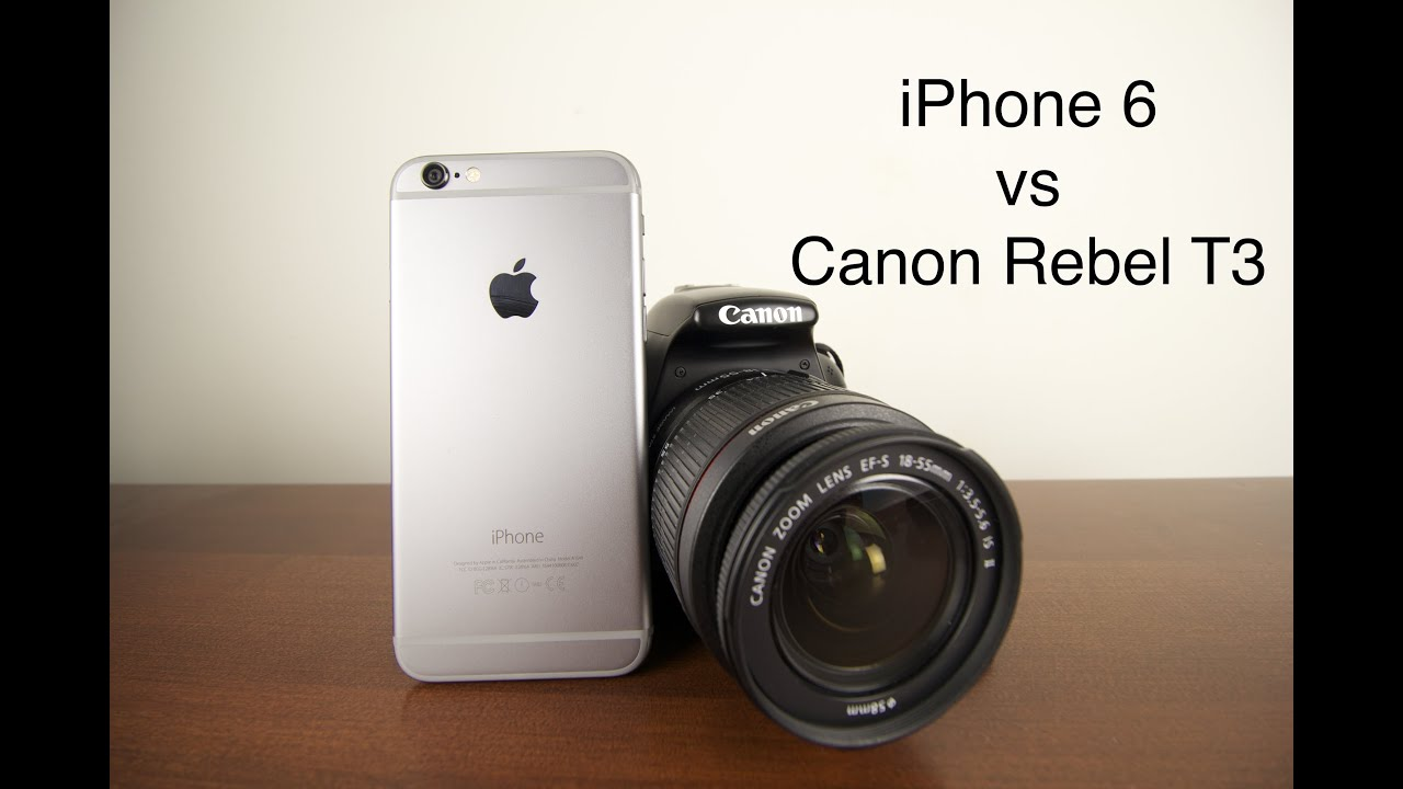 iPhone 6 vs Canon DSLR - YouTube