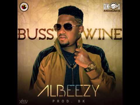 Albeezy - Buss A Wine (Prod. BK)