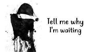 Nightcore - tell me why i'm waiting (lyrics)