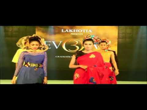 EVOLVE 3 GRADUATION FASHION SHOW BY LAKHOTIA INSTITUTE OF DESIGN HYDERABAD