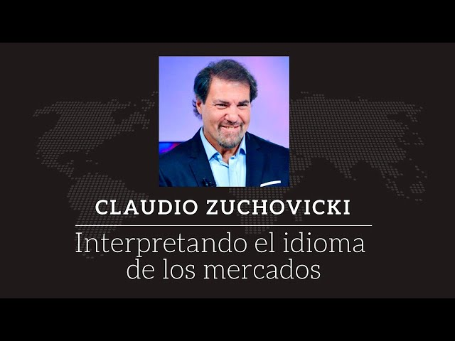 Claudio Zuchovicki - Interpretando el idioma de los mercados