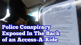 NYC NYPD Police Conspiracy Exposed In The Back Of An Access-A-Ride - QuietBoyMusik