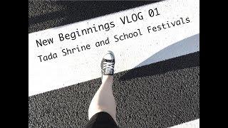 09 24 18 New Beginnings: Tada Shrine and School Festivals