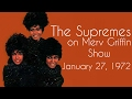watch he video of The Supremes on Merv Griffin Show [January 27, 1972]