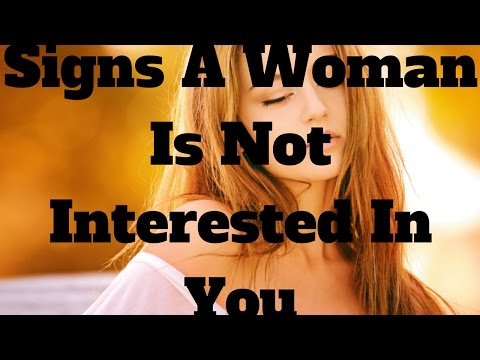 Signs A Woman Is Not Interested In You