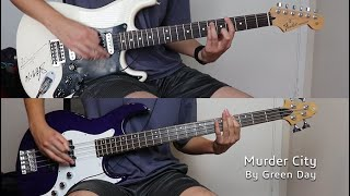 Green Day - Murder City (Guitar Cover & Bass Cover w/ Tabs)