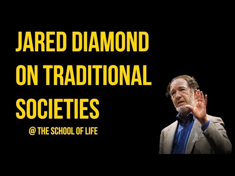 Jared Diamond on Traditional Societies