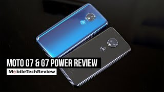 Moto G7 and Moto G7 Power Review