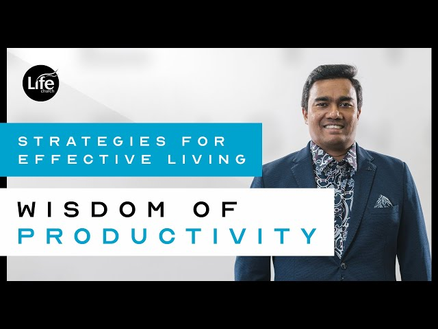 Wisdom of Productivity | Rev Paul Jeyachandran