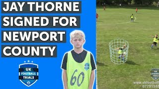 Jay Thorne | UK Football Trials Scouted Player | Signed for Newport County