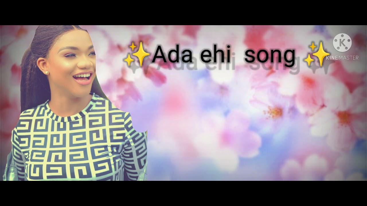 Download Best of Ada Ehi Songs mix
