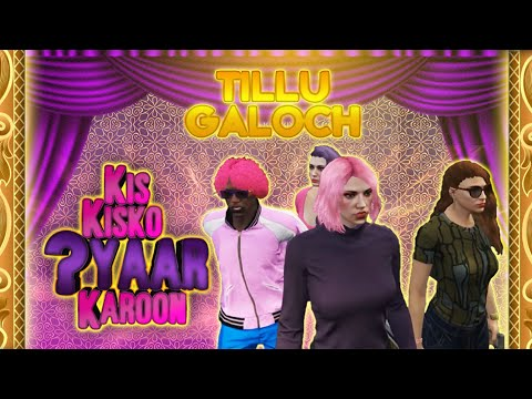 kis-kisko-pyaar-karoon-movie-gta-5-roleplay---tillu-gta-5-ft.qayzer-gaming