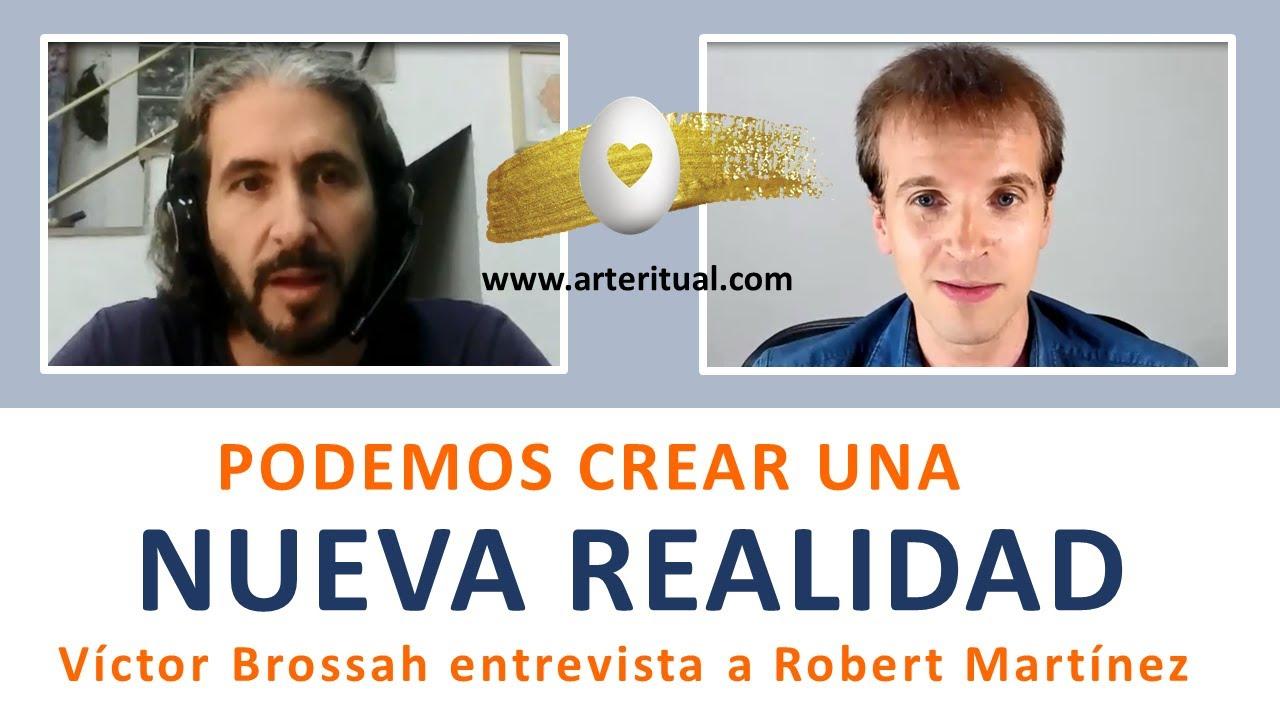 Robert Martínez y Víctor Brossah / PODEMOS CREAR UNA NUEVA REALIDAD
