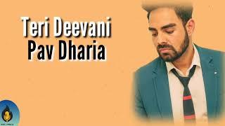 Teri Deevani | Pav Dharia | Cover | Lyrics |
