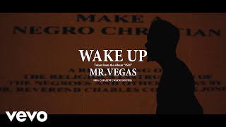 Mr Vegas - Wake Up (Official Video)