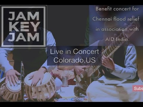 Jam key Jam live in concert with Aikyam. (Denver for Chennai; together as one)