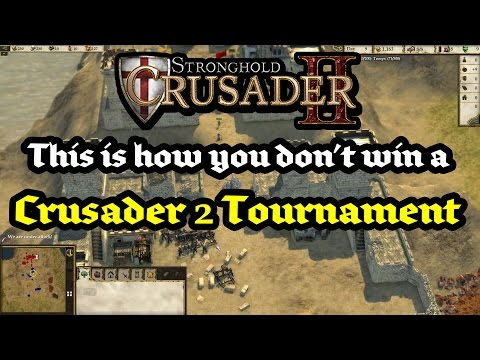 This is How You Don't Win a Crusader 2 Tournament |