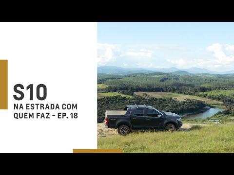 Chevrolet   S10   Na Estrada Com Quem Faz – Episódio 18