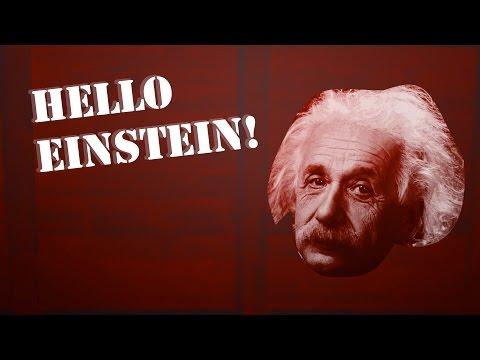 Hello Einstein