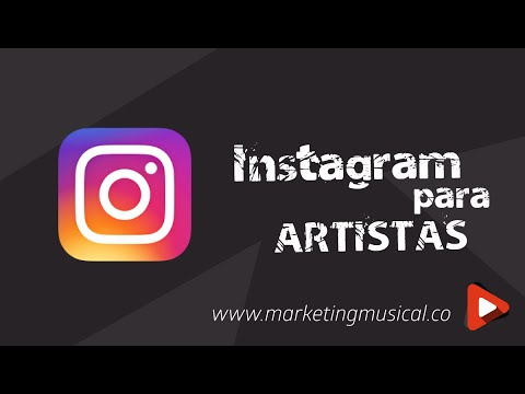 Marketing Musical: Instagram para artistas #1 - Marketing para Artistas