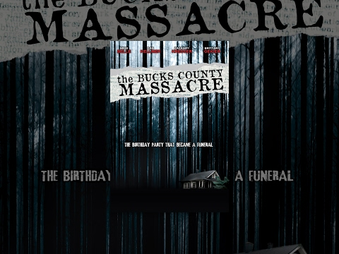 The Bucks County Massacre | Full Movie English 2015 | Horror