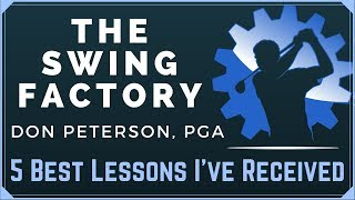 5 BEST GOLF LESSONS I EVER RECEIVED