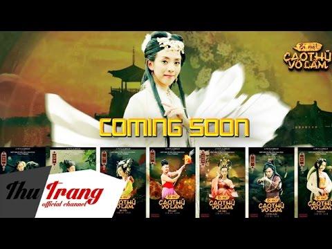 Trailer Bí Mật Cao Thủ Võ Lâm - Nhóm Hài Thu Trang