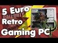 Der 5 EURO RETRO GAMING PC | Eine Reise in MEIN Jahr 2005 | #Nostalgie