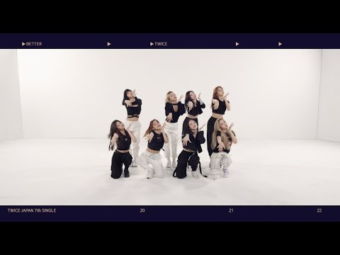 TWICE「BETTER」Dance Practice Video