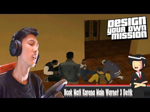 UCOK MATI MAIN WARNET 3 DETIK HUAHAHAHA - GTA Extreme Indonesia DYOM (Part 31)