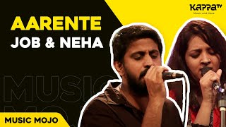 Aarente by Job & Neha - Music Mojo Season 2 - Kappa TV