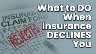 If My Insurance Declines Procedures, Can You Intervene?