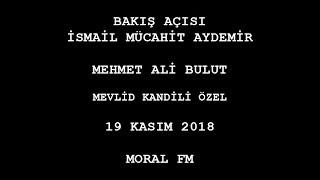 Bakış Açısı - 19 Kasım 2018 - Mevlid Kandili Özel